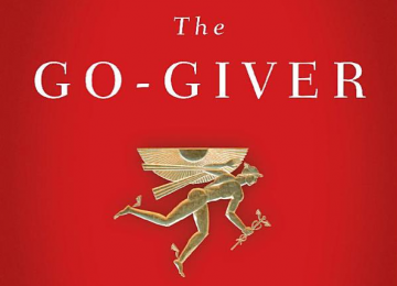 'The Go-Giver' and was written by Bob Burg and John David Mann